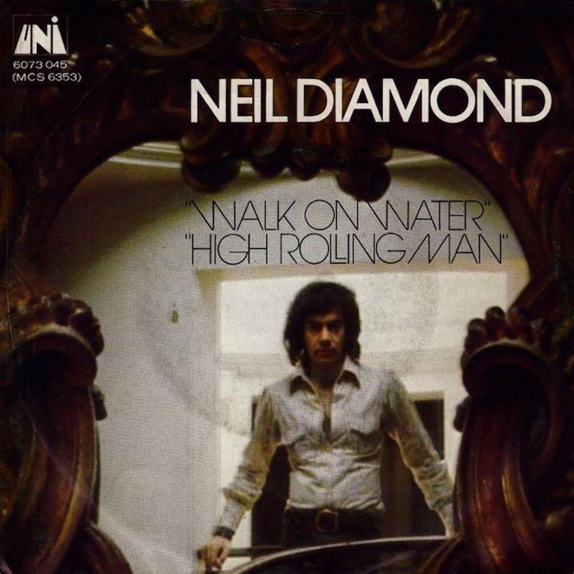 Neil Diamond Walk On Water
