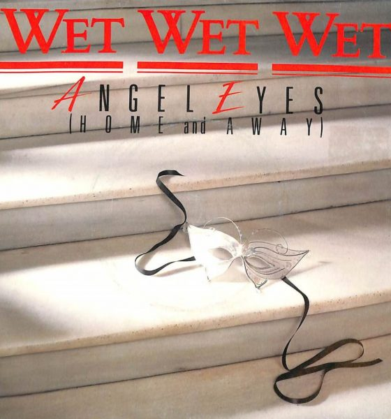 Wet Wet Wet Angel Eyes