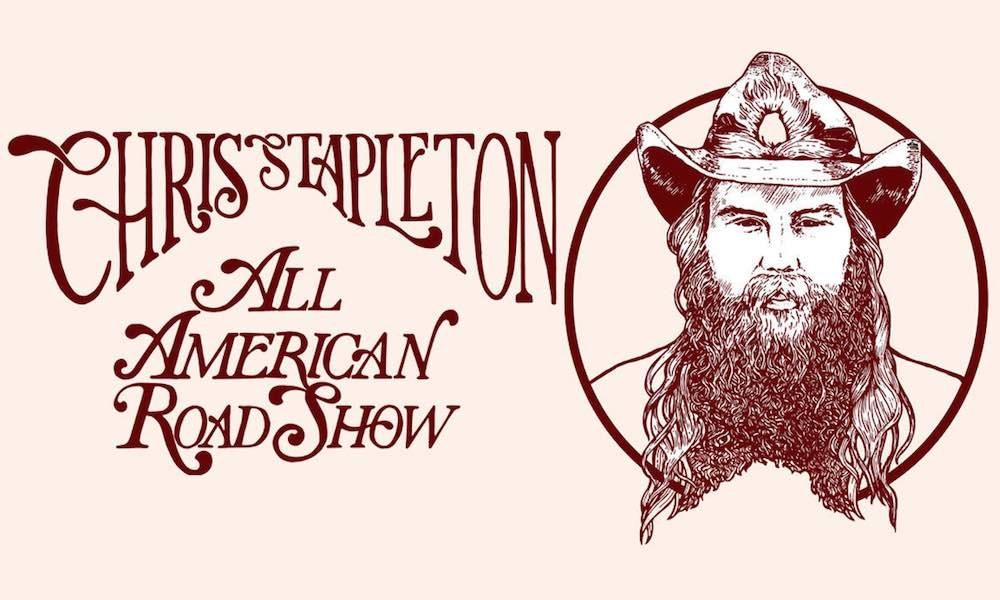 Chris Stapleton All-American Road Show