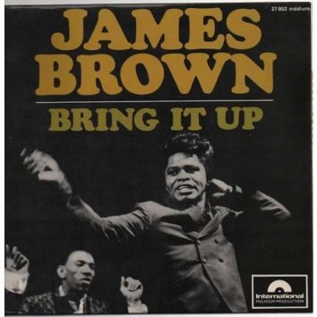 James Brown Bring It Up