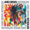 James Brown's Expanded Funk Collection 'Motherlode' To Make Vinyl Debut
