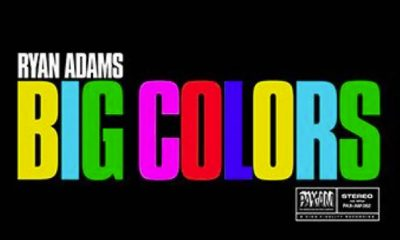 Ryan Adams Big Colors Tracklist