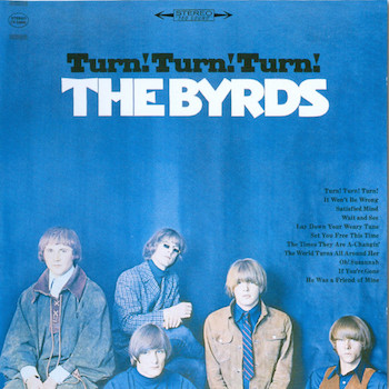 Byrds Turn Turn Turn