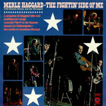 Fightin Side Of Me Merle Haggard