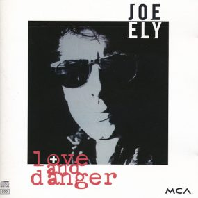 JoeEly Love and Danger