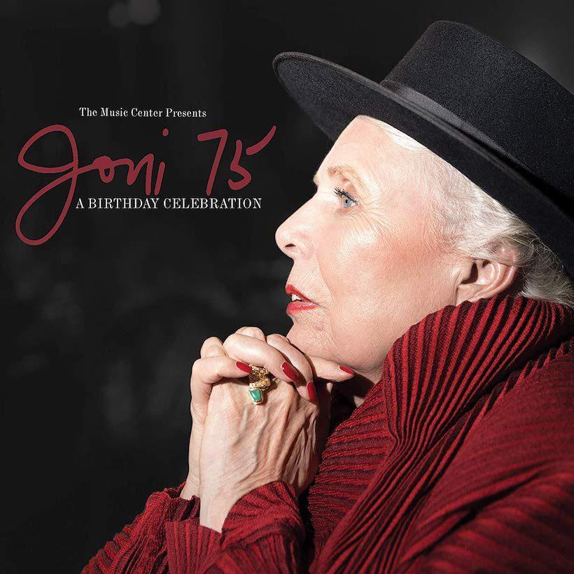 The Music Center Presents Joni 75: A Birthday Celebration - Joni Mitchell