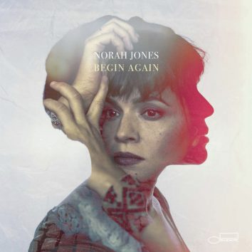 Norah Jones Begin Again Blue Note