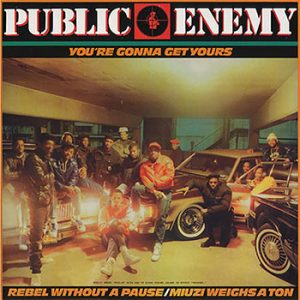 Public Enemy You're Gonna Get Yours Single Artwork web optimised 350
