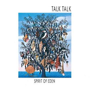 Spirit Of Eden Talk Talk