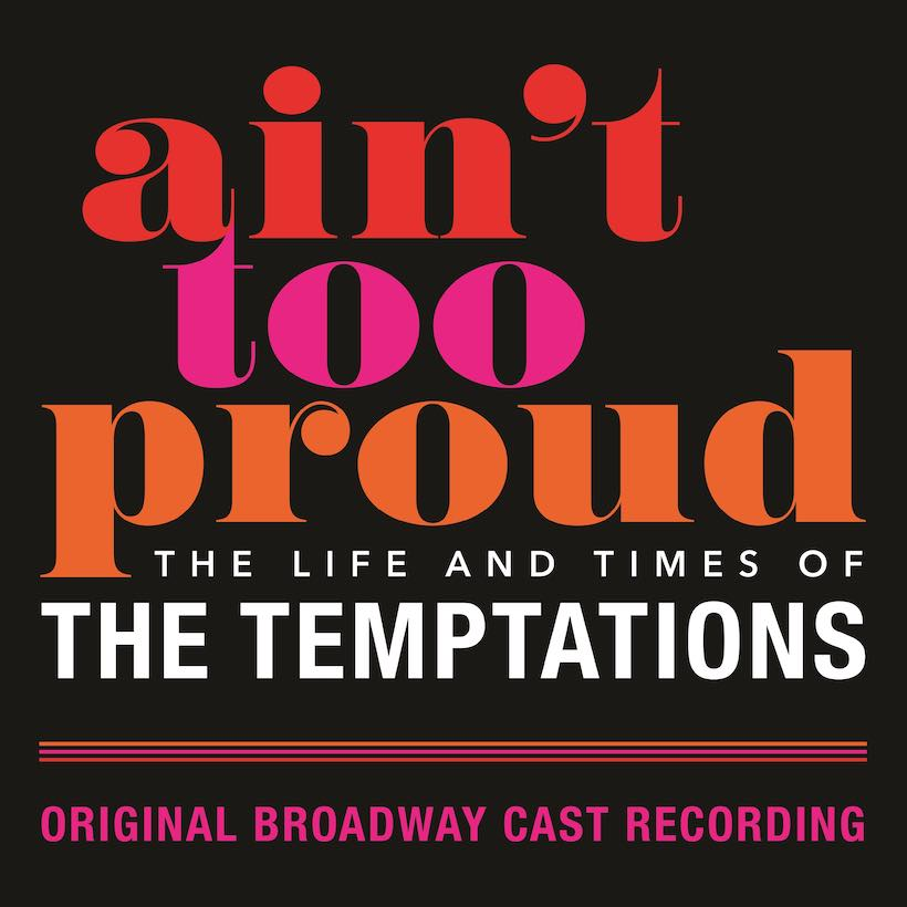 Ain't Too Proud cast recording