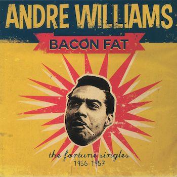 Bacon Fat Andre Williams