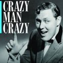 'Crazy Man, Crazy' Tells Story Of Rock 'N' Roll Original Bill Haley