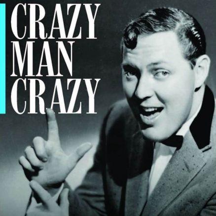 Crazy Man Crazy Bill Haley