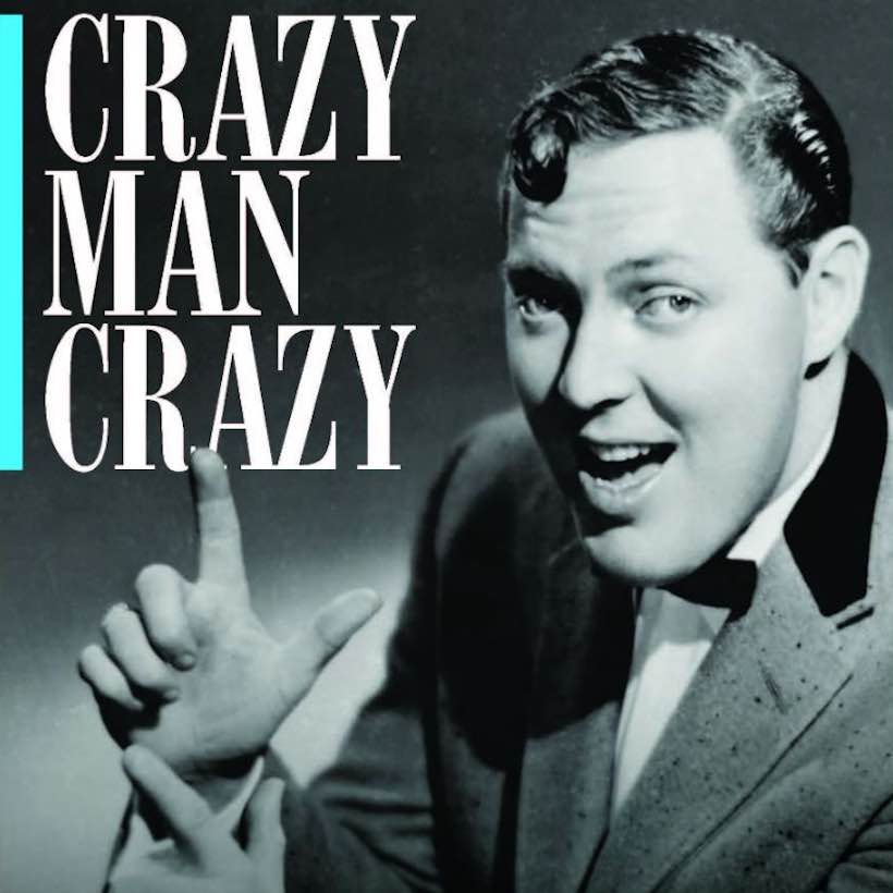Crazy Man Crazy Bill Haley