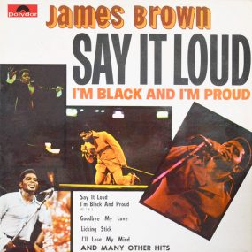 James Brown Say It Loud I'm Black And I'm Proud Album Cover web optimised 820