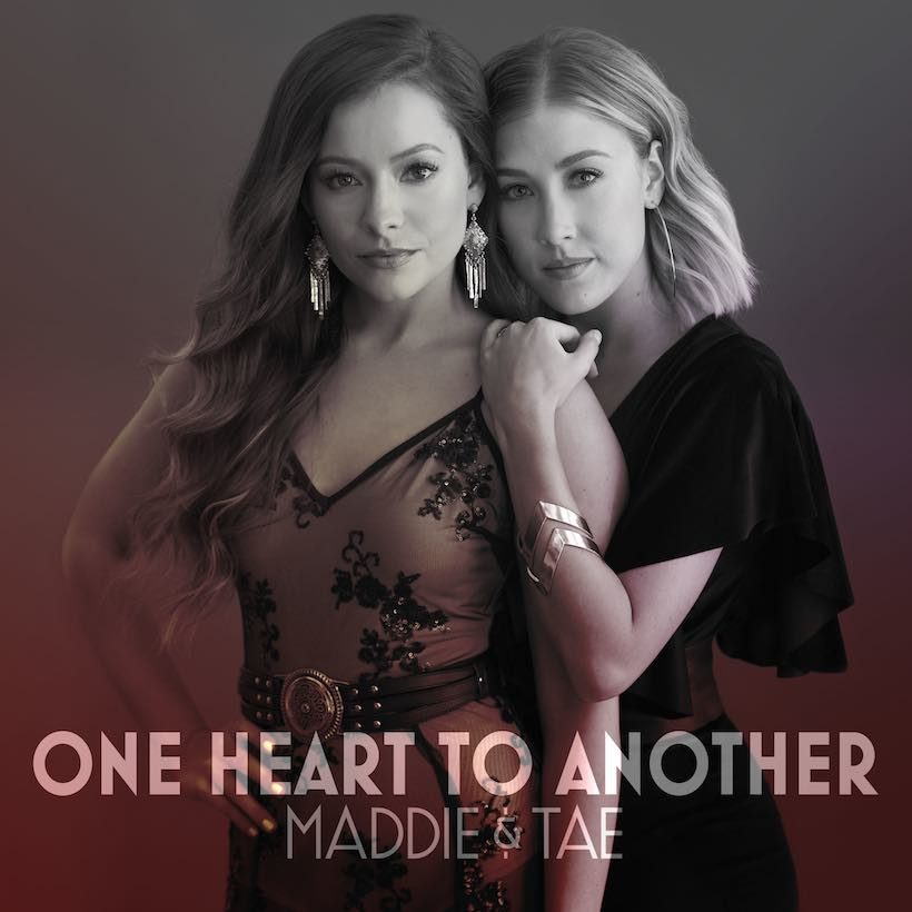 Maddie & Tae One Heart To Another