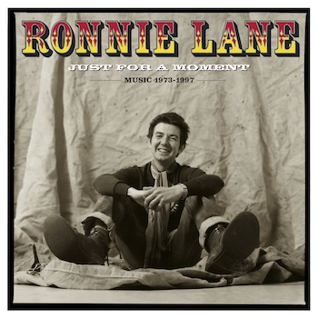 Ronnie Lane Just For A Moment