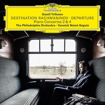Daniil Trifonov's Destination Rachmaninov – Departure