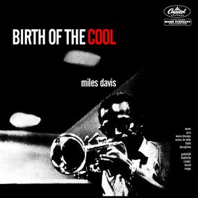 Miles Davis Birth Of The Cool