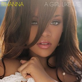 Rihanna A Girl Like Me album cover