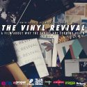 Official Film Of UK Record Store Day, 'The Vinyl Revival,' Now Available