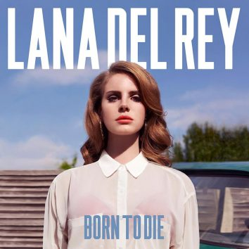 Lana Del Rey Born To Die album cover