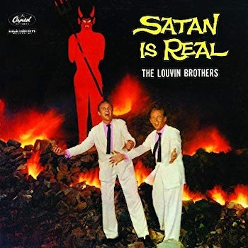 Satan Is Real Louvin Bros