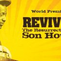 New Stage Show On Son House, Who Influenced Clapton, Muddy Et Al