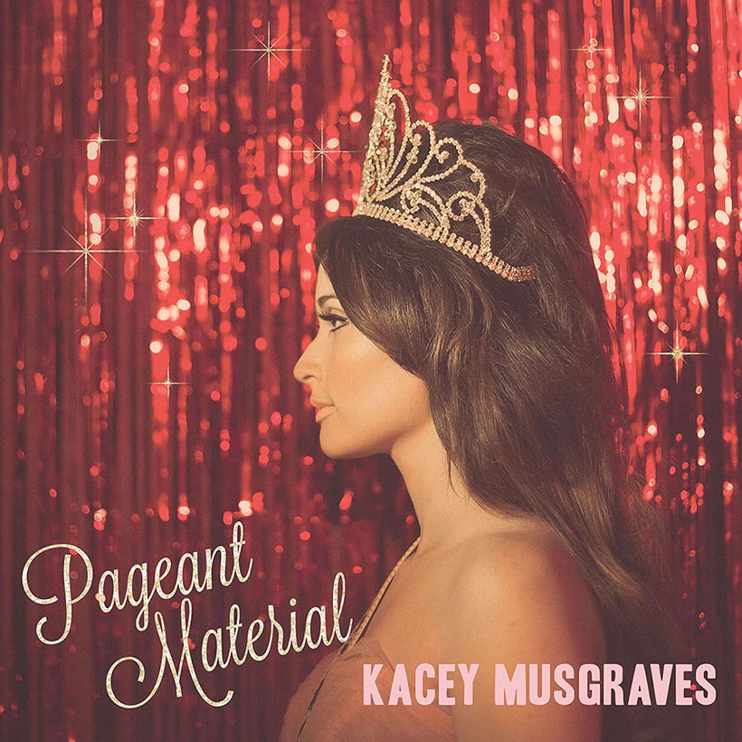 Kacey Musgraves Pageant Material album cover
