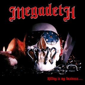 Megadeth Killing Is My Business album cover
