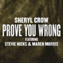Sheryl Crow Shares New Collaboration With Stevie Nicks, Maren Morris