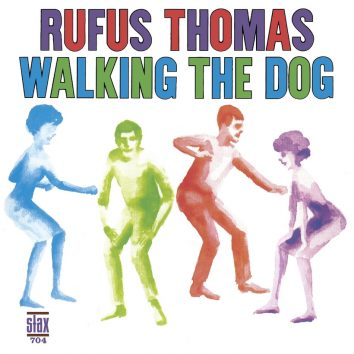 Rufus Thomas Walking The Dog