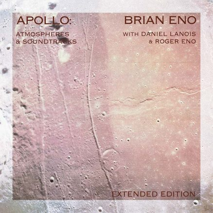 Brian Eno Apollo Atmospheres And Soundtracks Extended Edition packshot 820