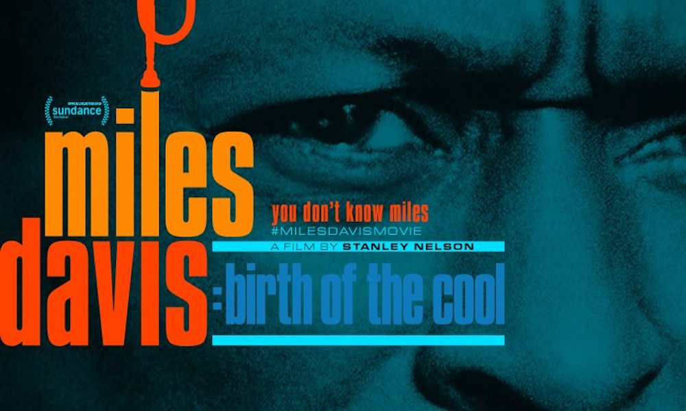 Miles Davis Birth Of The Cool documentary