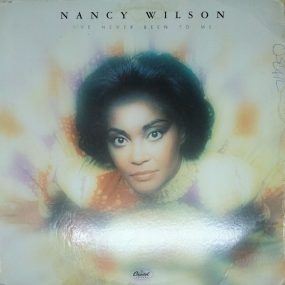 Nancy Wilson I've Never Been To Me