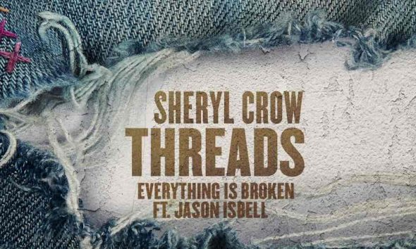 Sheryl Crow Jason Isbell Everything Is Broken