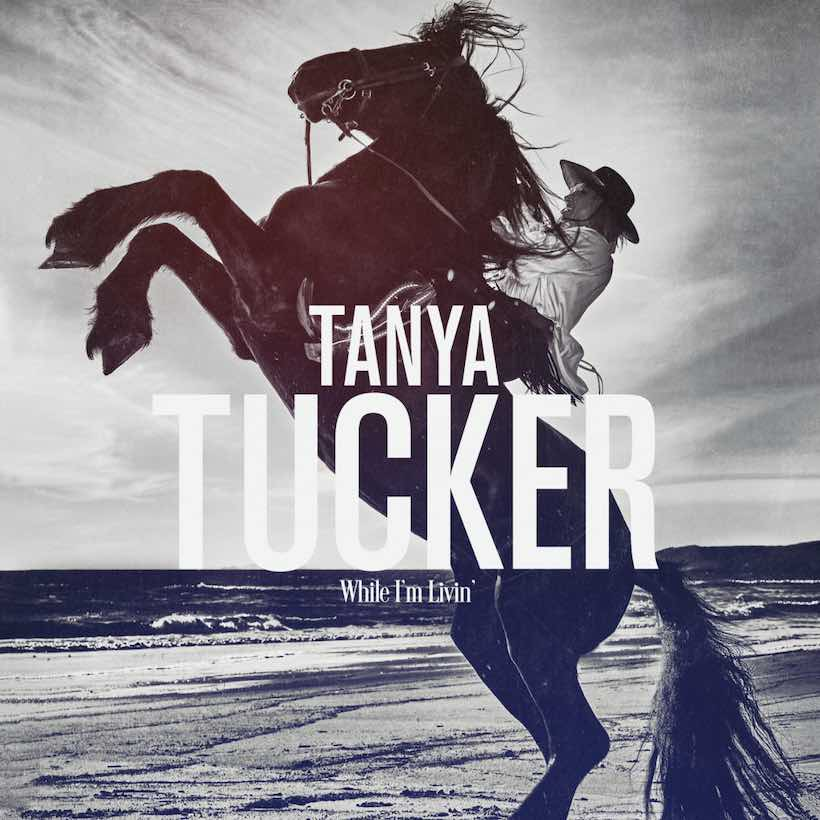 While I'm Livin' Tanya Tucker