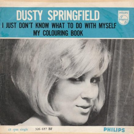 Dusty Springfield I Just Don't Know What To Do With Myself