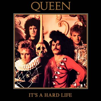 Queen - Its A Hard Life