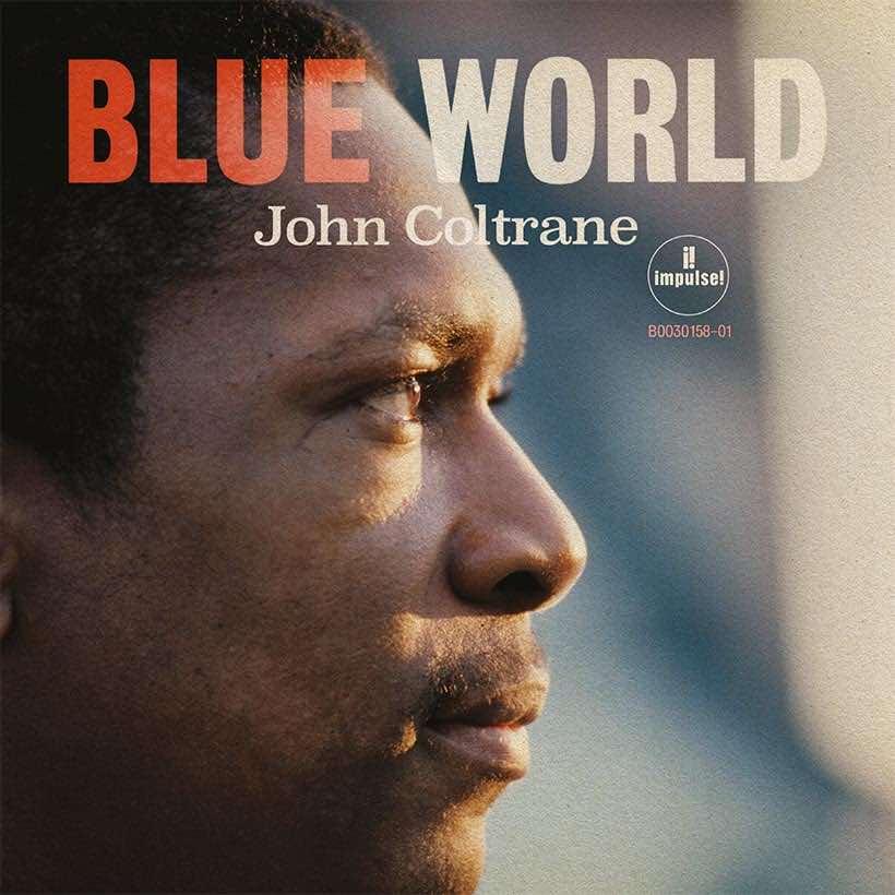 Never-Before-Heard John Coltrane Album, 'Blue World,' Set For Release