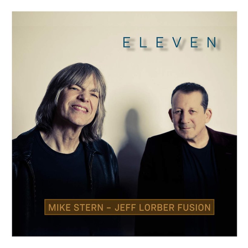 Image result for Mike Stern, Jeff Lorber Fusion - Eleven