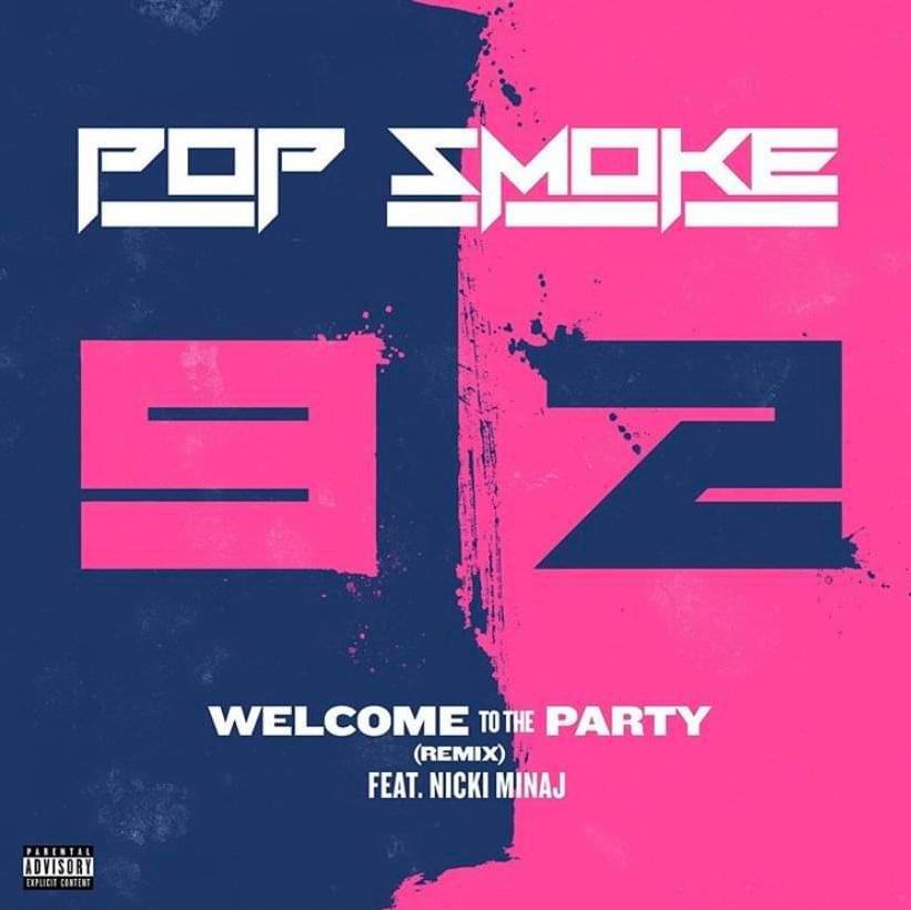 Pop-Smoke---Welcome-to-the-Party-(Remix)-ft.-Nicki-Minaj-(Official-Audio)