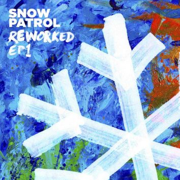 Snow Patrol Reworked EP1