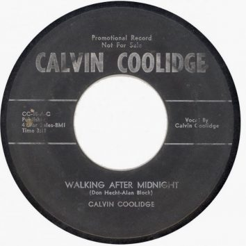 Calvin Coolidge - Walking After Midnight