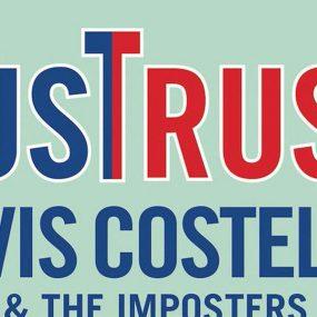 Elvis Costello Just Trust UK Tour