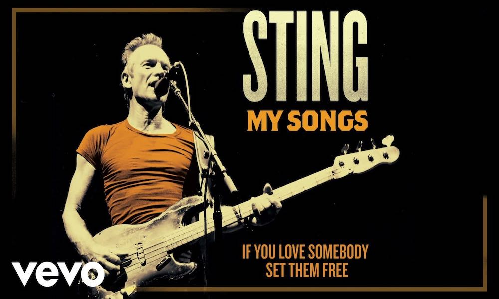 If You Love Somebody Set Them Free 2019 Sting