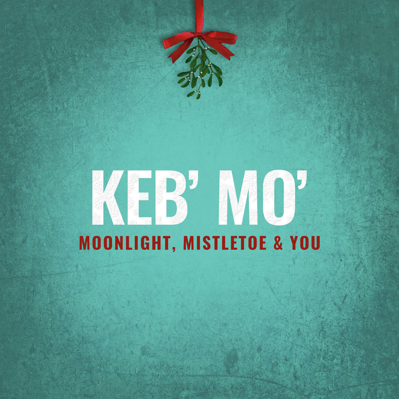 Keb Mo Christmas Album Moonlight Mistletoe