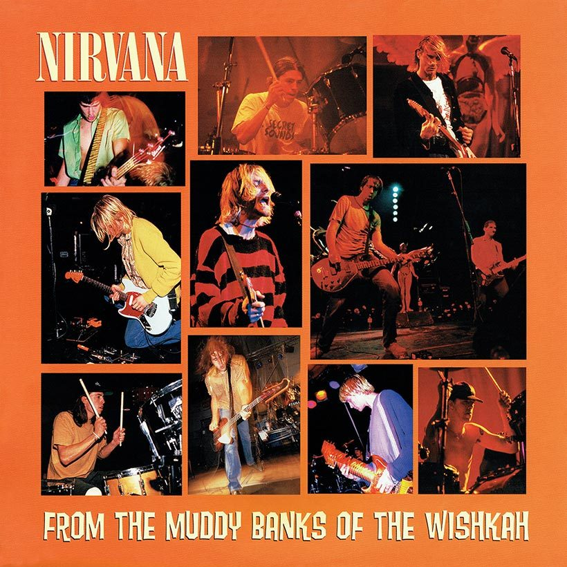 Nirvana From The Muddy Banks Of The Wishkah album cover 820