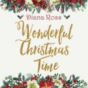 Diana Ross Looks Forward To 'Wonderful Christmas Time' On Vinyl Reissue