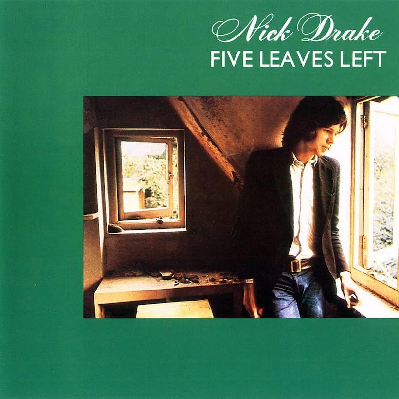 Five Leaves Left Nick Drake